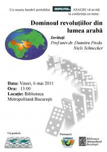 """Conferinţa """"Dominoul revoluţiilor din lumea arabă"""""""
