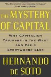 """Hernando de Soto – """"Misterul capitalului"""""""