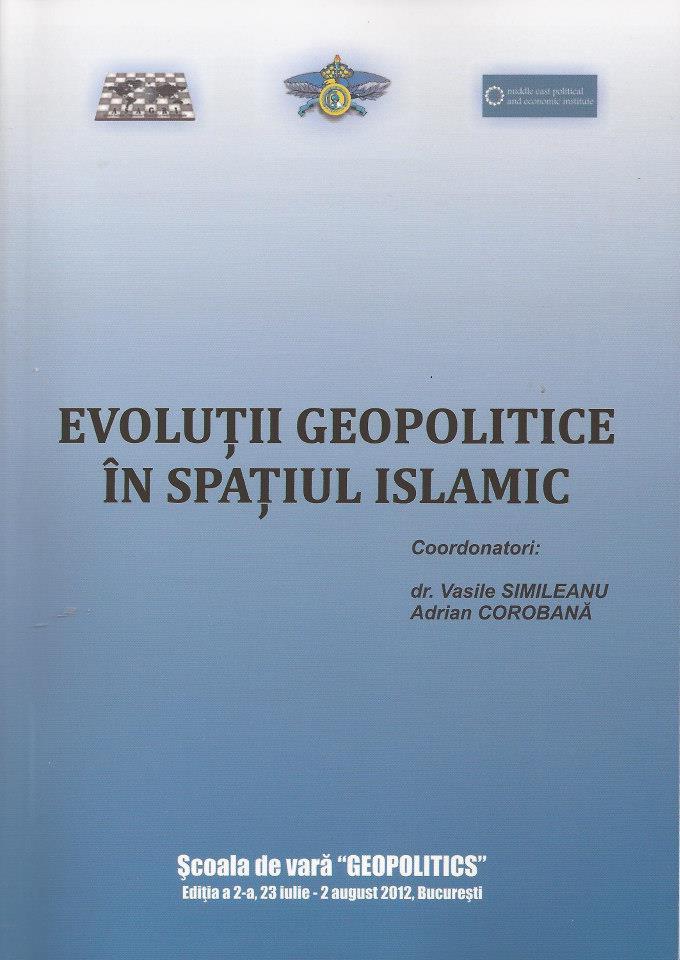 Carte EVOLUTII GEOPOLITICE IN SPATIUL ISLAMIC