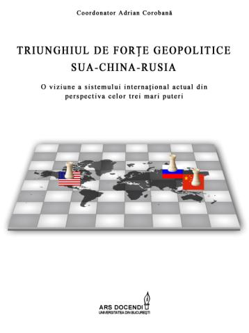 Carte TRIUNGHIUL DE FORTE GEOPOLITICE SUA-CHINA-RUSIA