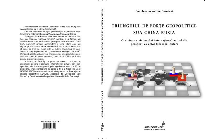 """A apărut volumul colectiv """"Triunghiul de forţe geopolitice SUA-China-Rusia"""""""