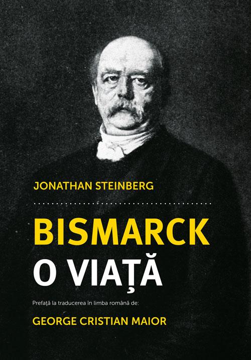 "Recenzie: ""Bismarck: O viaţă"""