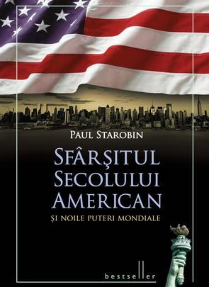 """Recenzie """"Sfârşitul Secolului American şi Noile Puteri Mondiale"""""""